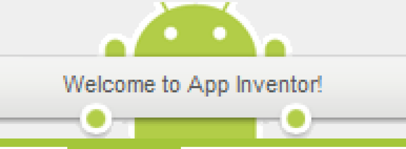 Make your Own Apps with App Inventor