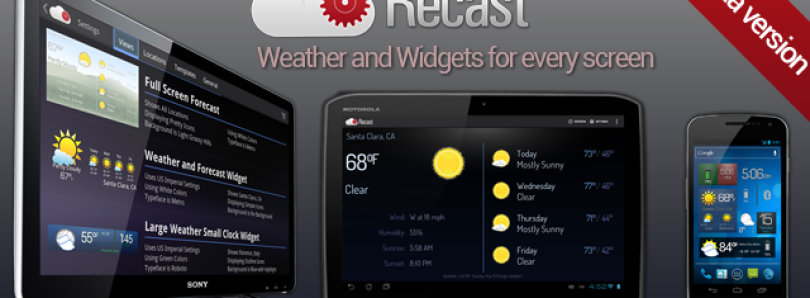 Recast Brings Powerful Weather and Widgets to Android