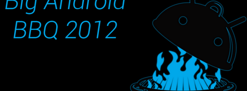 BigAndroidBBQ XDA Session Roundup: The Future of Android Development
