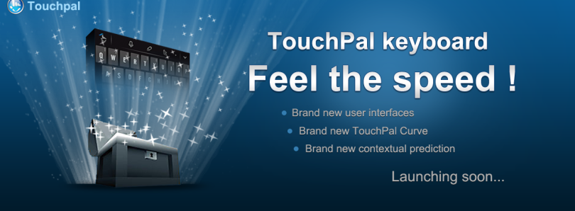 Feel the Speed: TouchPal Keyboard V5 Beta Now Available