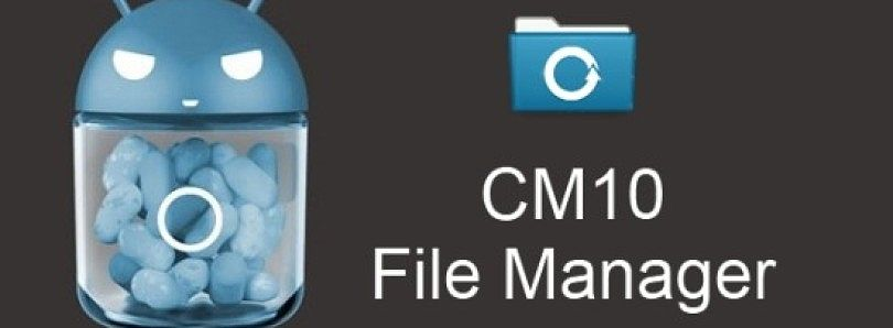 CyanogenMod Adds File Manager to Nightlies