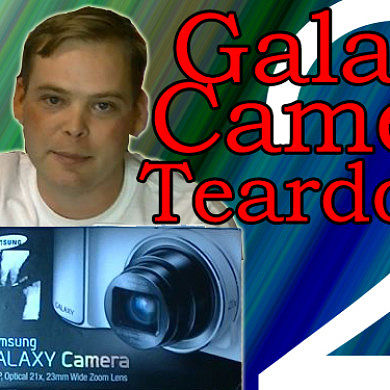 Teardown of the Samsung Galaxy Camera – Series Part 2 – XDA Developer TV