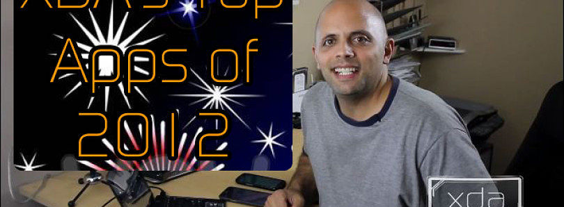 App Review: XDA's Top Apps of 2012  – XDA Developer TV