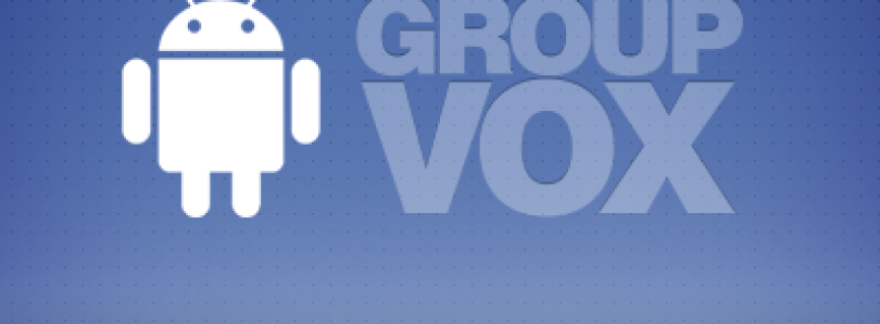 GroupVox Brings Facebook Oriented Push-to-Talk