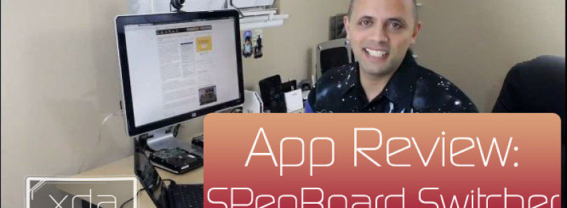 App Review: Switch Keyboards for Your S-Pen – XDA Developer TV
