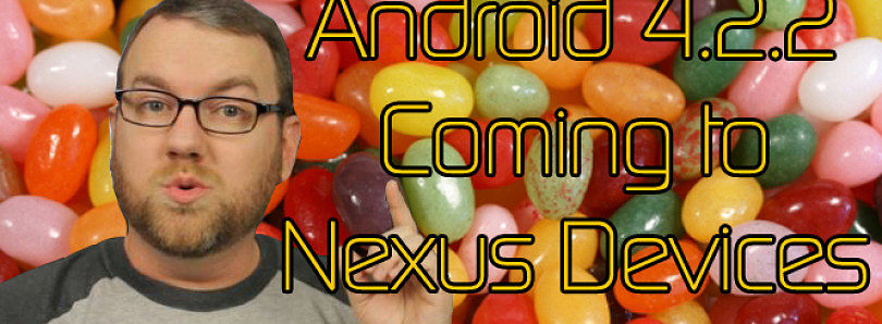 Android 4.2.2 Rolling Out to Nexus Devices, Sony Xperia Z Kernel Source Released – XDA Developer TV