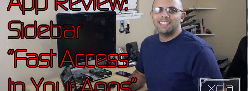 App Review: Fast App Switching with Sidebar – XDA Developer TV