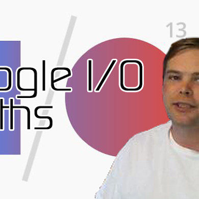 Google I/O 2013: Dispelling Rumors and Some Predictions – XDA Developer TV