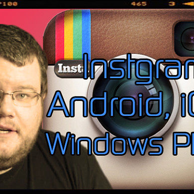 App Shootout: Instagram for Android, iOS, and Windows Phone – XDA Developer TV