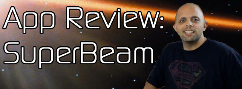 Android App Review: Files Fly with SuperBeam – XDA Developer TV