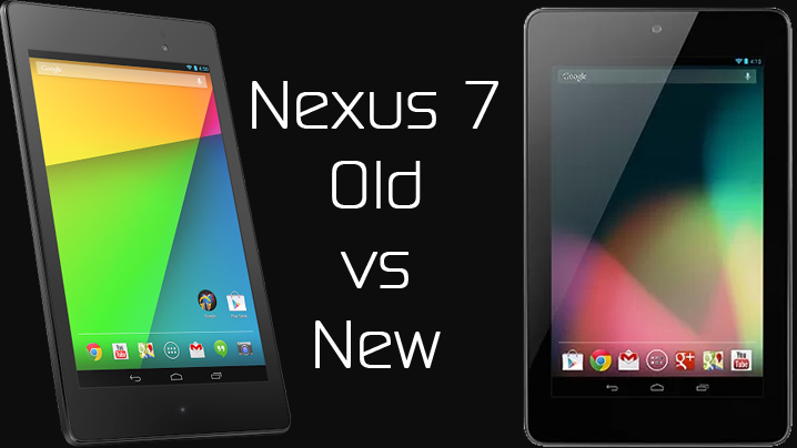 Nexus 7: Old versus New