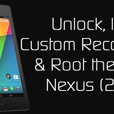 How to Root the New Nexus 7 (2013) – XDA Developer TV
