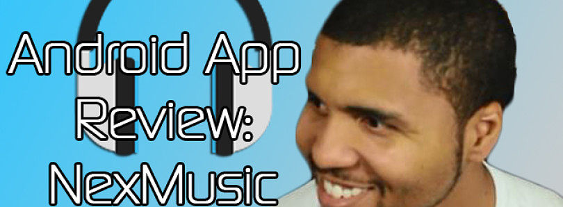 Android App Review: Skinable Music Player with NexMusic – XDA Developer TV