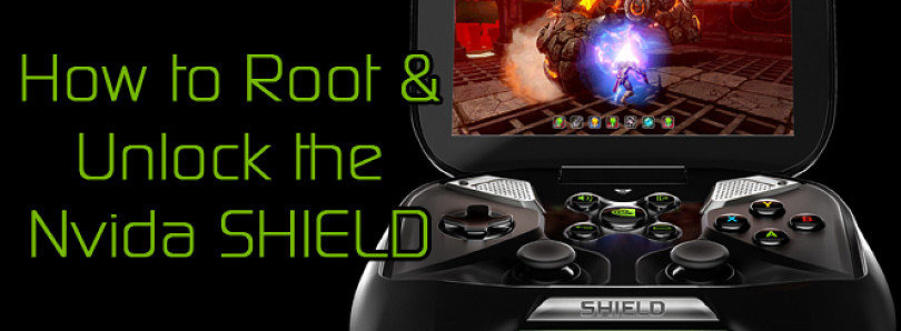 How to Root and Bootloader Unlock the Nvidia SHIELD – XDA Developer TV