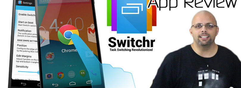 Android App Review: Better App Switching with Switchr – XDA Developer TV