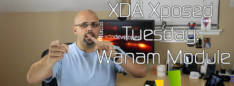 Updated! XDA Xposed Tuesday: Wanam Module – XDA Developer TV