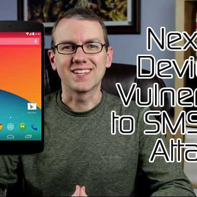 Android 4.4 Released for HTC One Dev & Unlocked Models, Nexus Devices Vulnerable to SMS DoS Attack! – XDA Developer TV