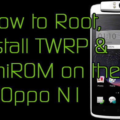 How to Root, Install TWRP, and Install OmniROM Nightly on the Oppo N1 – XDA Developer TV