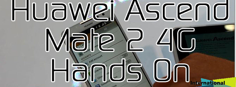 Huawei Ascend Mate 2 4G Hands On at CES 2014 – XDA Developer TV