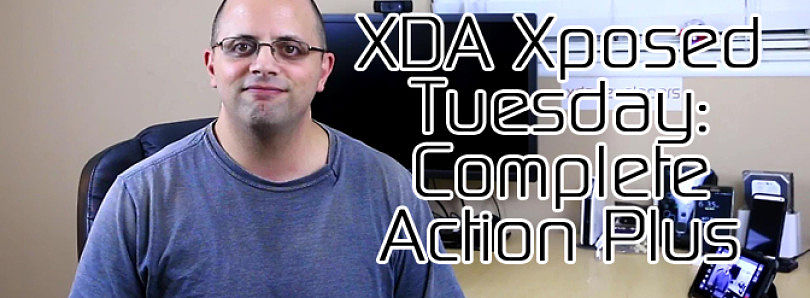 XDA Xposed Tuesday: Complete Action Plus – XDA Developer TV