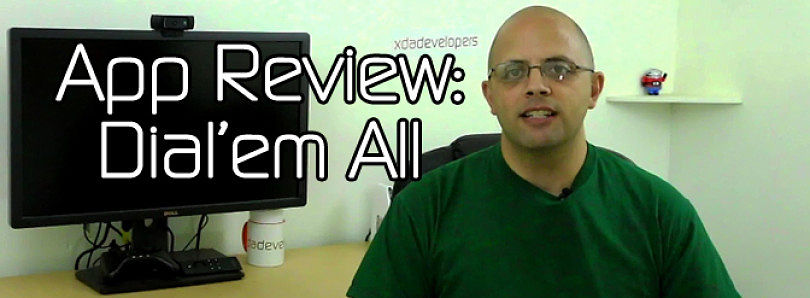 Android App Review: Dial Me Maybe – XDA Developer TV