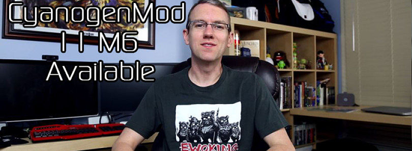 CyanogenMod 11 M6 Available, Mobile ODIN 4.20 Released, XDA's Giving Away Lepow Batteries! – XDA Developer TV