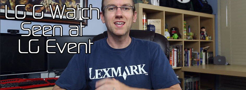 LG G Watch Seen at LG Event, TWRP for OnePlus One, Firefox OS Nightlies for Nexus 5 – XDA Developer TV