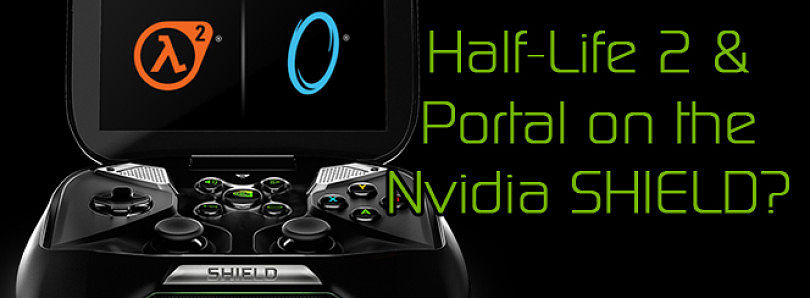 Portal and Half-Life 2 on the Nvidia SHIELD! Win an Nvidia SHIELD! – XDA Developer TV