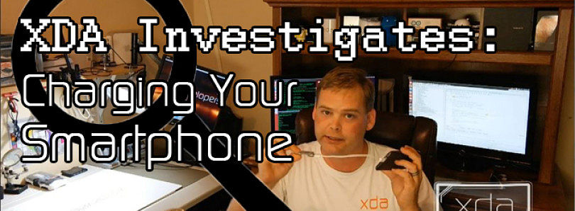 XDA Investigates: Smartphone Charging – XDA Developer TV