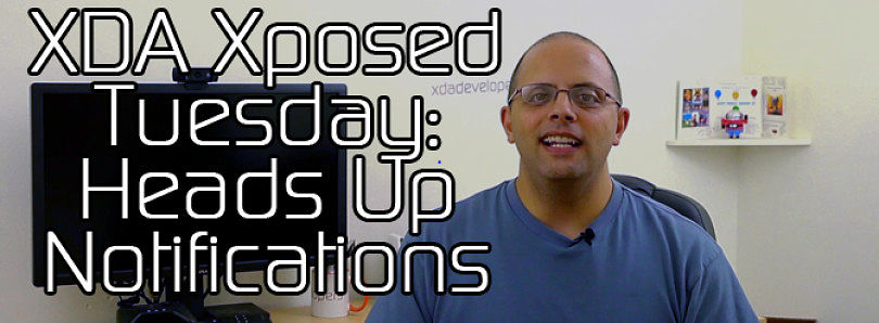 XDA Xposed Tuesday: Heads Up Notifications – XDA Developer TV