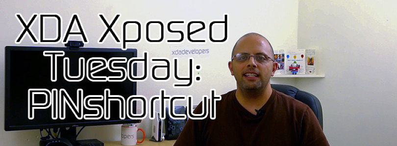 XDA Xposed Tuesday: Launch Apps from Your Lock Screen with PINshortcuts – XDA Developer TV