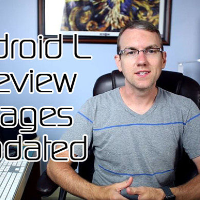 Android L Preview Images Updated! CyanogenMod 11 M9 Released with Support for Xperia Z2 and HTC M8 – XDA Developer TV