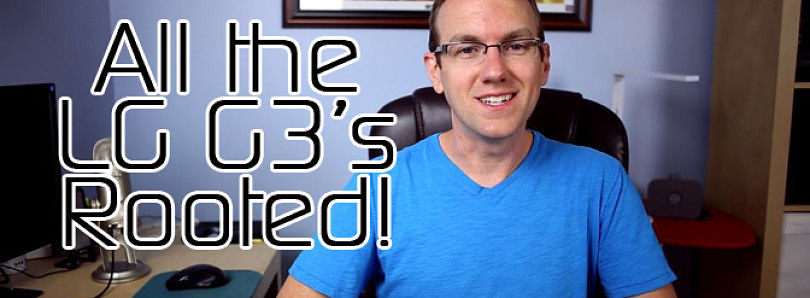 All LG G3's Rooted! Sony Updates Xperia Z1 and Releases Kernel Source! Samsung Gear 2 Jailbroken – XDA Developer TV