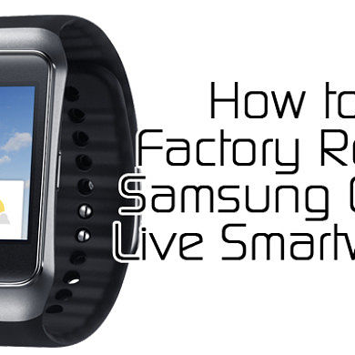 How to Factory Reset your Samsung Gear Live Android Wear SmartWatch – XDA Developer TV