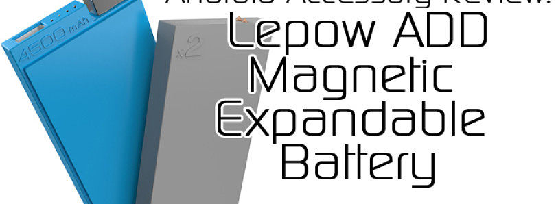 Lepow ADD Magnetic External Battery Review – XDA Developer TV
