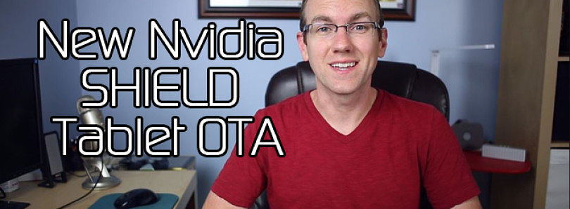 New Nvidia SHIELD Tablet OTA! Moto G 4G Gets Official CyangenMod 11 Nightlies – XDA Developer TV