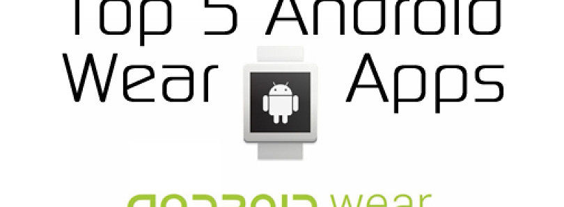 Top 5 Android Wear Apps  – XDA Developer TV