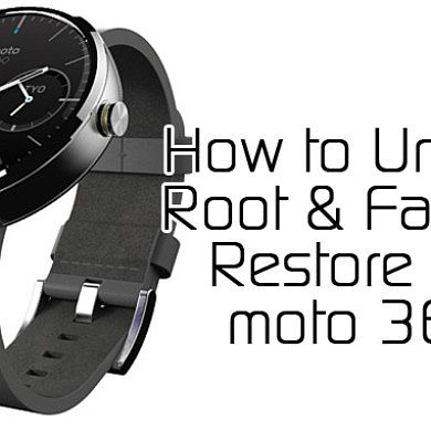 How to Unlock, Root, and Restore Your Moto 360 – XDA TV