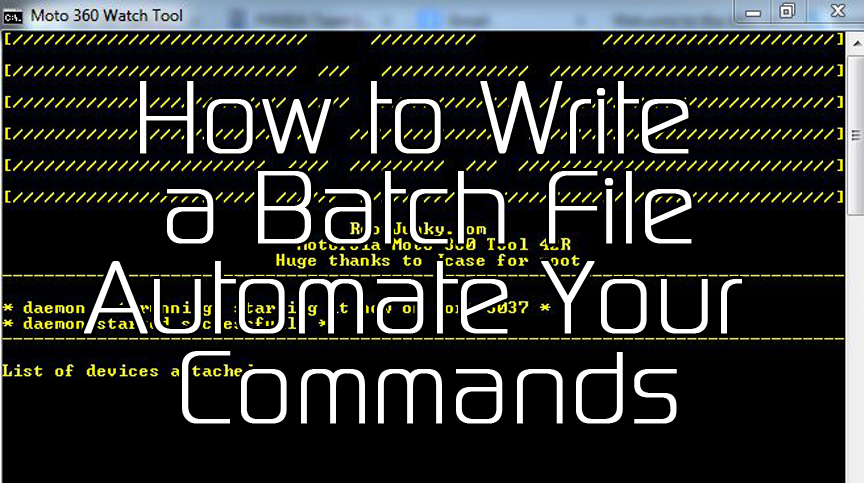 write a batch file In this video we show you how to automate your android command by writing a  batch file so if you wanted to learn to write a batch file, check.