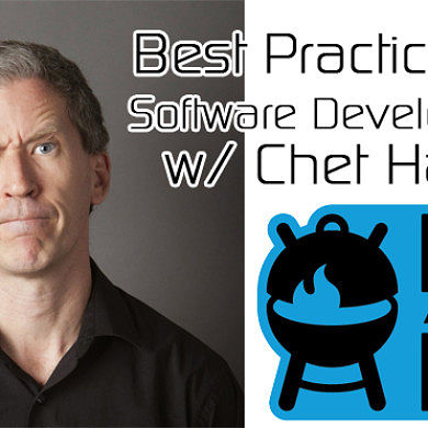 Best Practices for Software Development w/ Chet Haase – BABBQ2014
