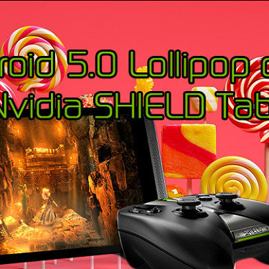Android 5.0 Lollipop on the Nvidia SHIELD Tablet! – XDA TV
