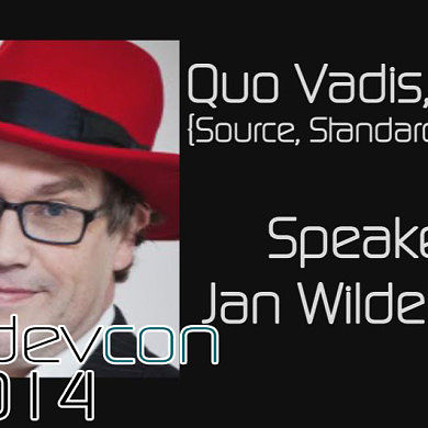 Quo Vadis, Open {Source, Standards, World}? w/ Jan Wildeboer – XDA:DevCon 2014