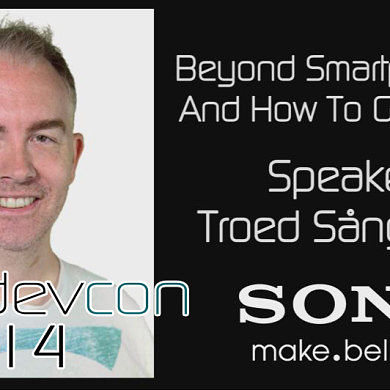 Beyond Smartphones: How To Get There w/ Troed Sångberg – XDA:DevCon 2014