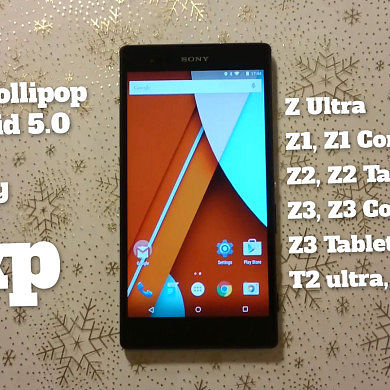 FXP Team Delivers Lollipop to Various Xperia Devices!