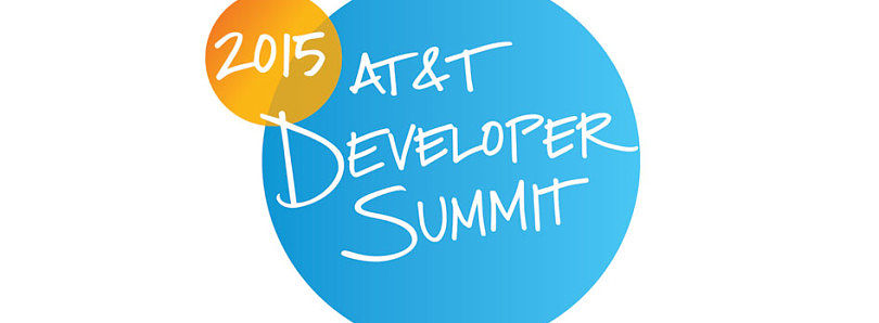 2015 AT&T Developer Summit and Hackathon [Sponsored]