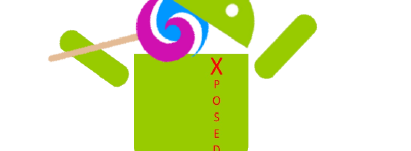 Xposed Framework for Android Lollipop is Here!