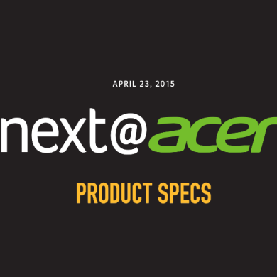 Next@Acer Press Conference – Unveiled Products Roundup