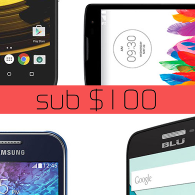 Only Have $100? Here are the Best Phones You Can Get (Part 1)