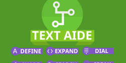 Text Aide Lets You Quickly Define, Search for or Speak Selected Text