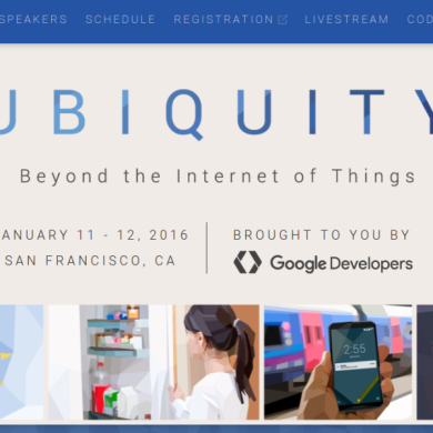 Google Announces the Schedule for Ubquity IoT Developer Summit
